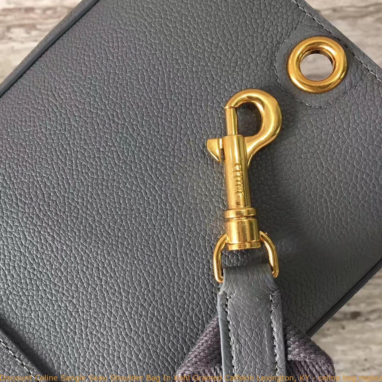 166061d2d8 Discount Celine Sangle Seau Shoulder Bag In Kohl Grained Calfskin ...