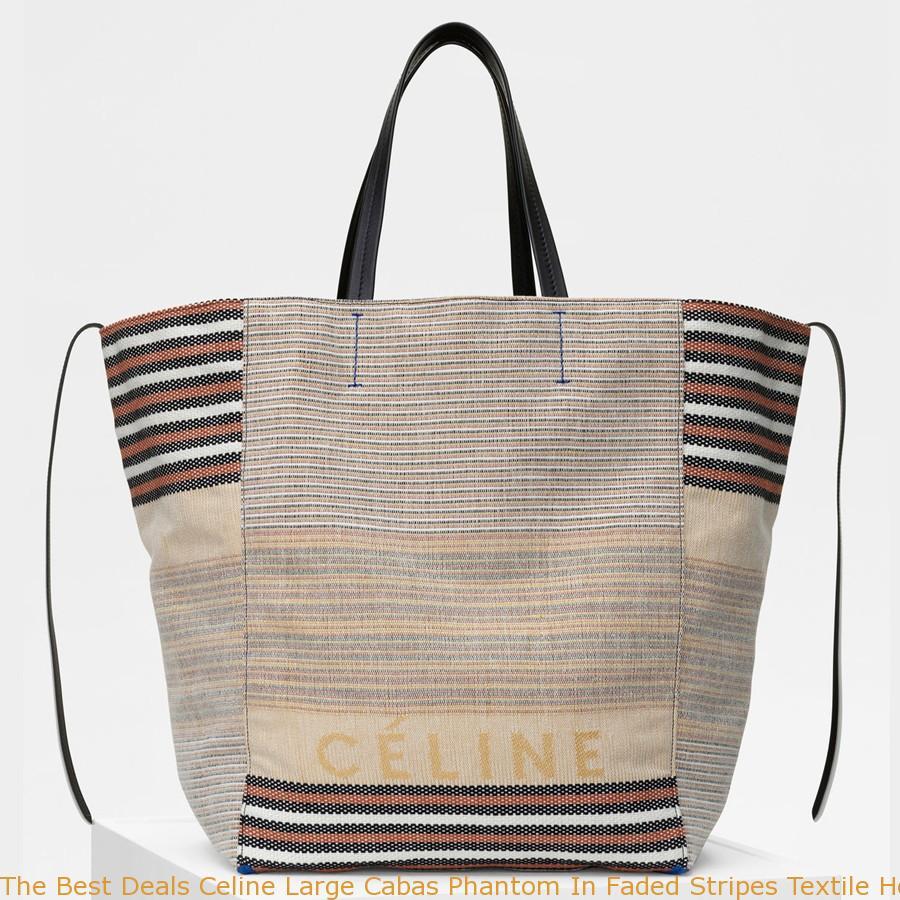 c571448b055e The Best Deals Celine Large Cabas Phantom In Faded Stripes Textile ...